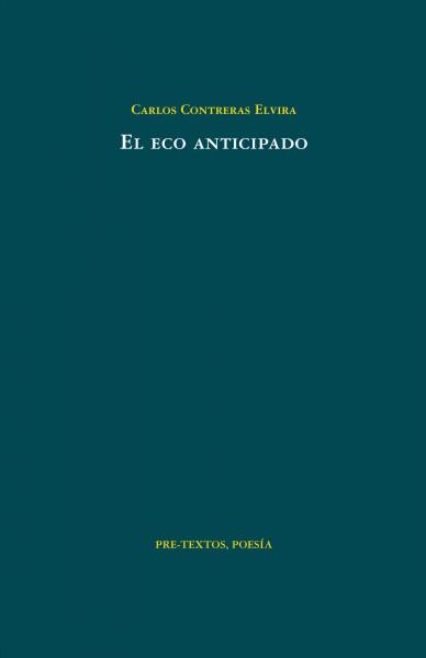 El eco anticipado de Carlos Contreras Elvira